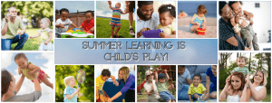 Summer Learning is Childs Play_Header Graphic_2